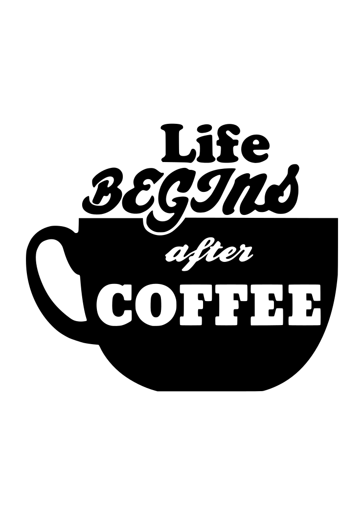 Coffe Cup Sayings Quote Free Svg File Svgheart Com